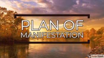 Plans of Manifestation